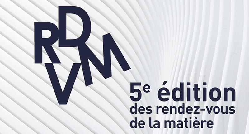 Learn More About The Rendez-Vous de la Matière 2018 in Paris