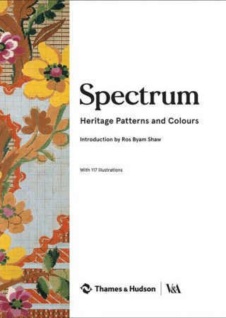 """Books We Covet: """"Spectrum: Heritage Patterns and Colours"""""""